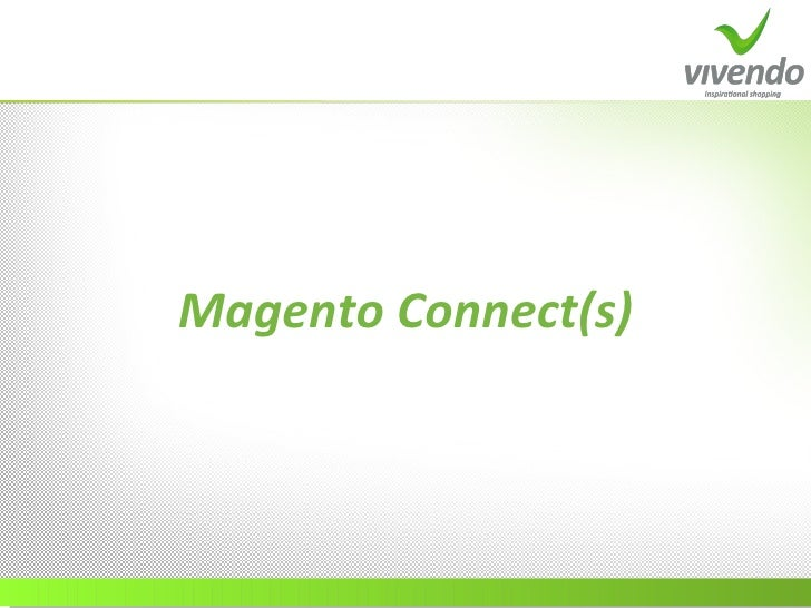 Magento Connect(s)