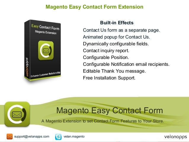 Magento Easy Contact Form Extension Built-in Effects Contact Us form as a separate page. Animated popup for Contact Us. Dy...