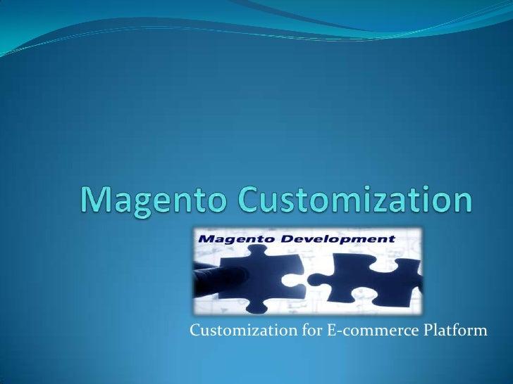 Customization for E-commerce Platform