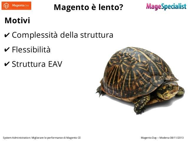 System Administration: Migliorare le performance di Magento CE Slide 2