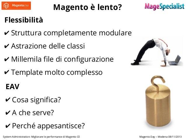 System Administration: Migliorare le performance di Magento CE Slide 3