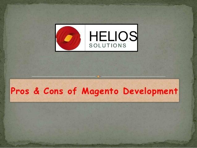 Pros & Cons of Magento Development