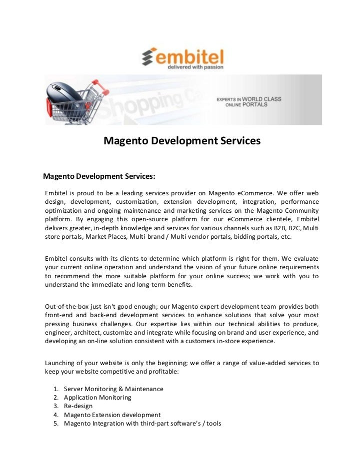 Magento Development ServicesMagento Development Services:Embitel is proud to be a leading services provider on Magento eCo...