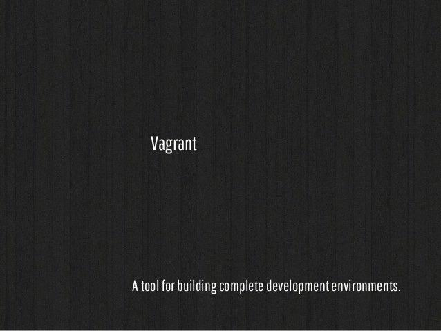 developer  (vagrant)  git  (bitbucket)