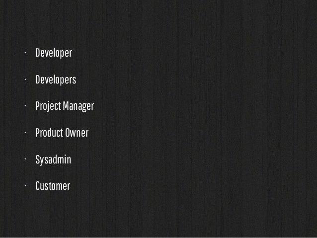 developer  (vagrant)  git  (bitbucket)  hipchat fabric  datadog  jenkins  develop  integration  staging  prod  Environment...