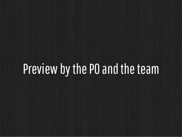 Preview by the PO and the team