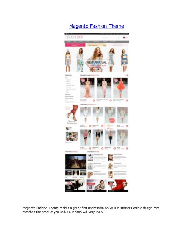 Magento Fashion Theme  Magento Fashion Theme makes a great first impression on your customers with a design that matches t...