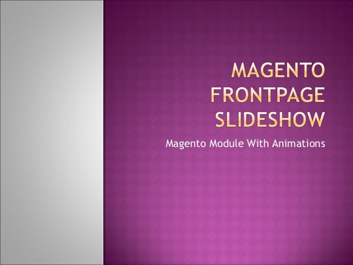 Magento Module With Animations