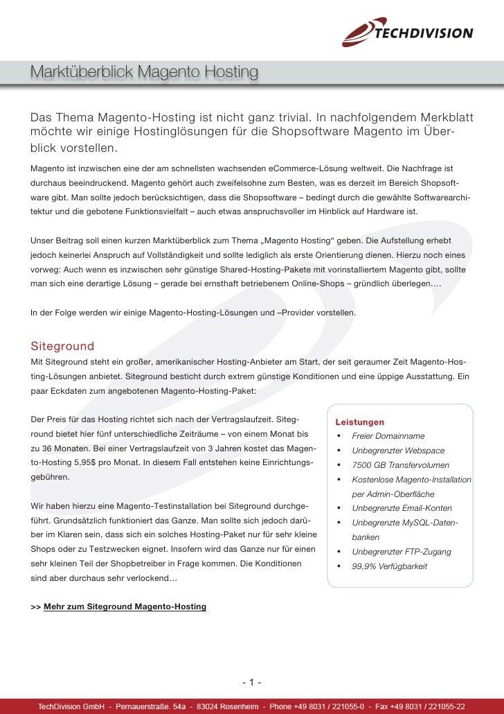 Marktüberblick Magento Hosting  Das Thema Magento-Hosting ist nicht ganz trivial. In nachfolgendem Merkblatt möchte wir ei...