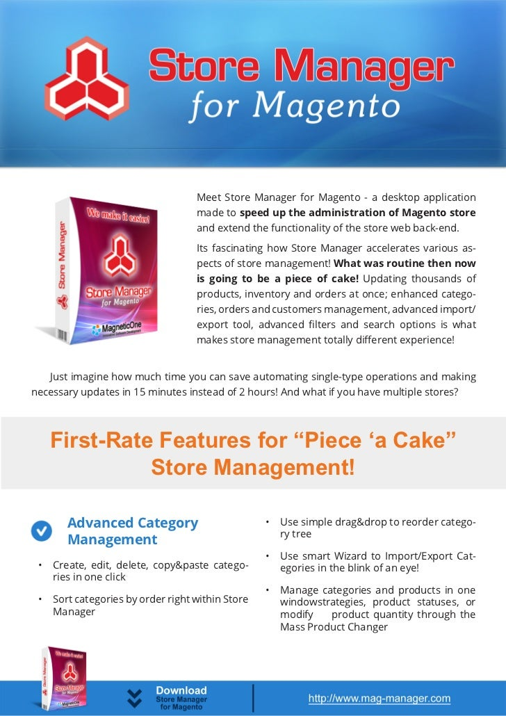 Meet Store Manager for Magento - a desktop application                                    made to speed up the administrat...
