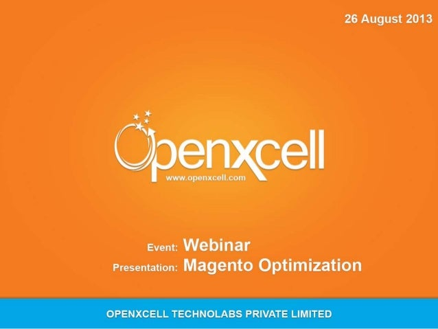A brief about Openxcell Technolabs • Openxcell Technolabs is an ISO 9000:2008 certified company located in India and USA •...