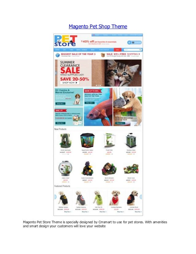 Magento Pet Shop Theme  Magento Pet Store Theme is specially designed by Cmsmart to use for pet stores. With amenities and...