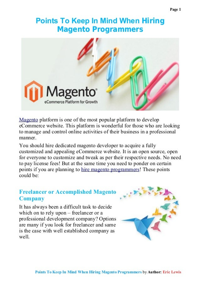 Page 1       Points To Keep In Mind When Hiring             Magento ProgrammersMagento platform is one of the most popular...