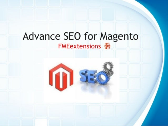 Advance SEO for Magento FMEextensions