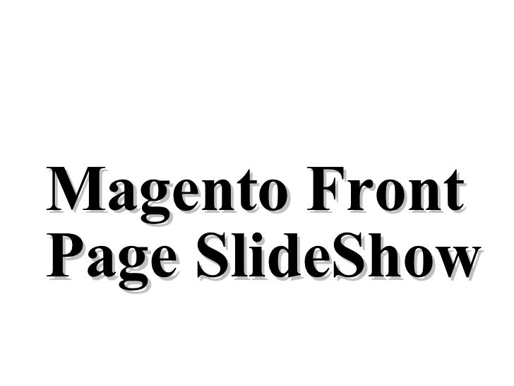 Magento Front Page SlideShow