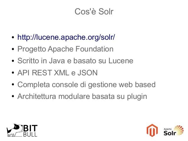 Magento Day 2013 - Integrazione tra Magento e Solr Slide 3