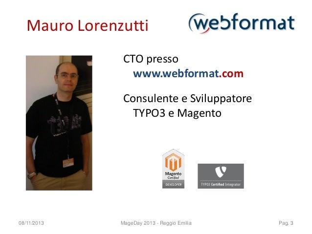 MageDay 2013 - Magento e TYPO3: una soluzione integrata Slide 3