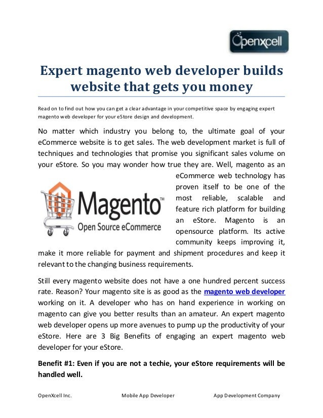 Expert magento web developer builds website that gets you money Read on to find out how you can get a clear advantage in y...