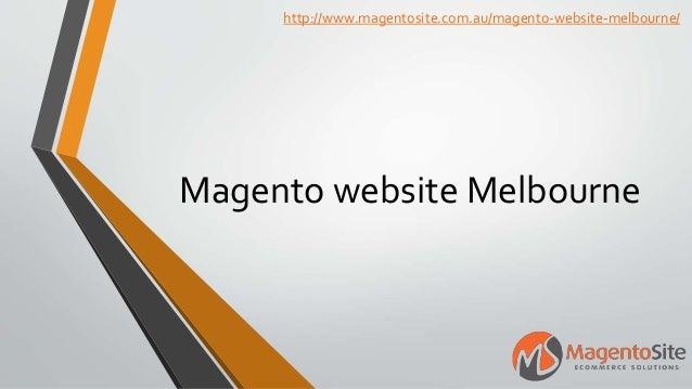 Magento website Melbourne http://www.magentosite.com.au/magento-website-melbourne/