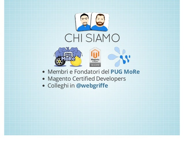 Mageploy presentato al Mage::day() 2013 Slide 2