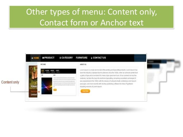 Other types of menu: Content only,Contact form or Anchor text