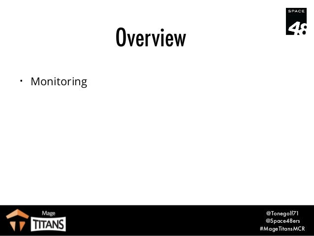 An Optimisation Story at Mage Titans Manchester 2016 Slide 3
