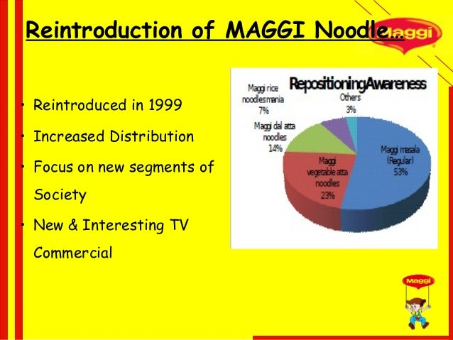 maggi marketing strategies Analyze the international strategy of nestle marketing essay print reference  local operating managers thought to be much more in tune with local markets are given the freedom to develop marketing strategies that match local needs  brands like kit-kat chocolate and maggi noodles have been priced at us$02 and some other chocolate and.