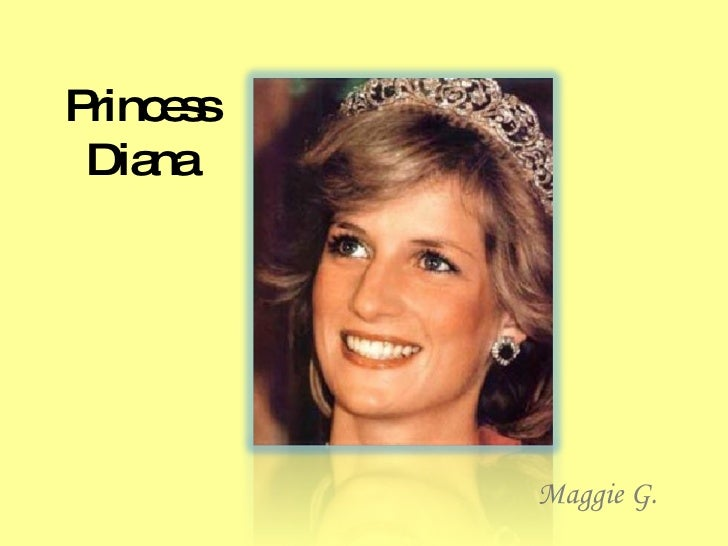 Princess Diana Maggie G.