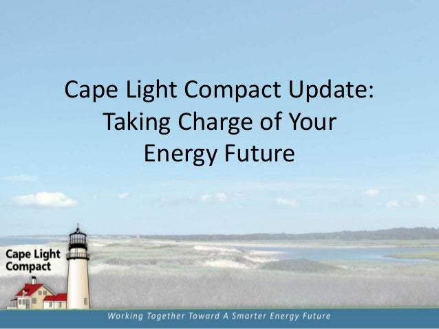 Cape Light Compact Update: Taking Charge of Your Energy Future
