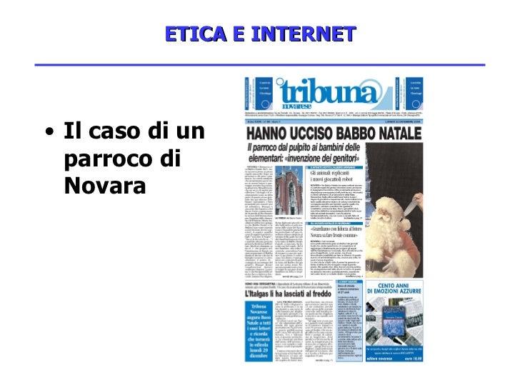 ETICA E INTERNET <ul><li>Il caso di un parroco di Novara </li></ul>
