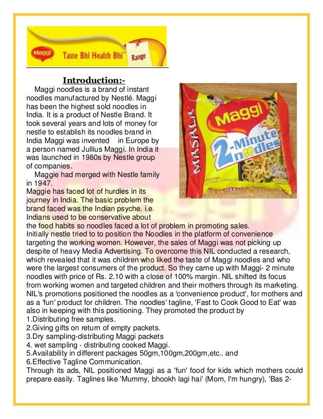 marketing research by maggi noodles Find out more about the key issues connected to the withdrawal and subsequent return of maggi noodles to the market we carry out extensive research on the.