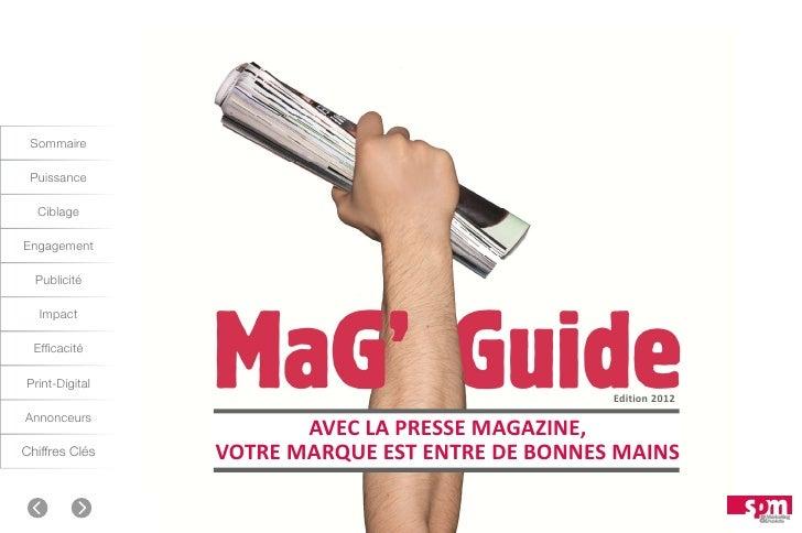 Sommaire Puissance  CiblageEngagement  Publicité   Impact  EfficacitéPrint-Digital                                        ...
