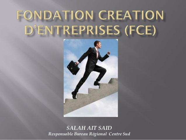SALAH AIT SAID Responsable Bureau Régional Centre Sud