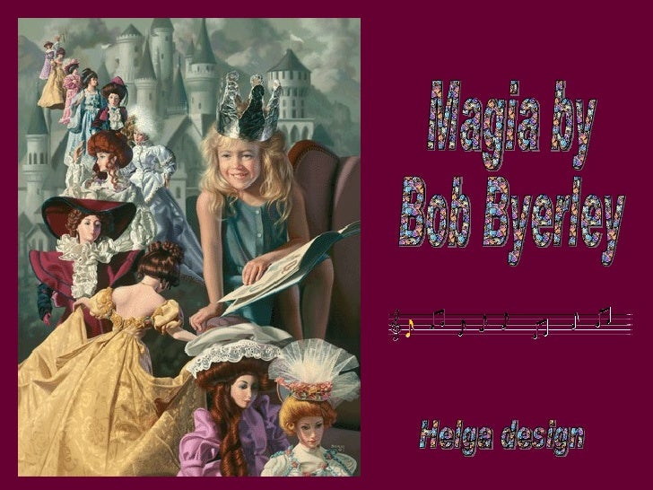 Magia by Bob Byerley Helga design