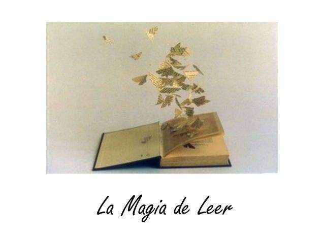 La magia de leer La Magia de Leer