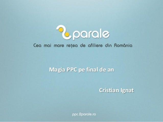 Magia PPC pe final de an                  Cristian Ignat