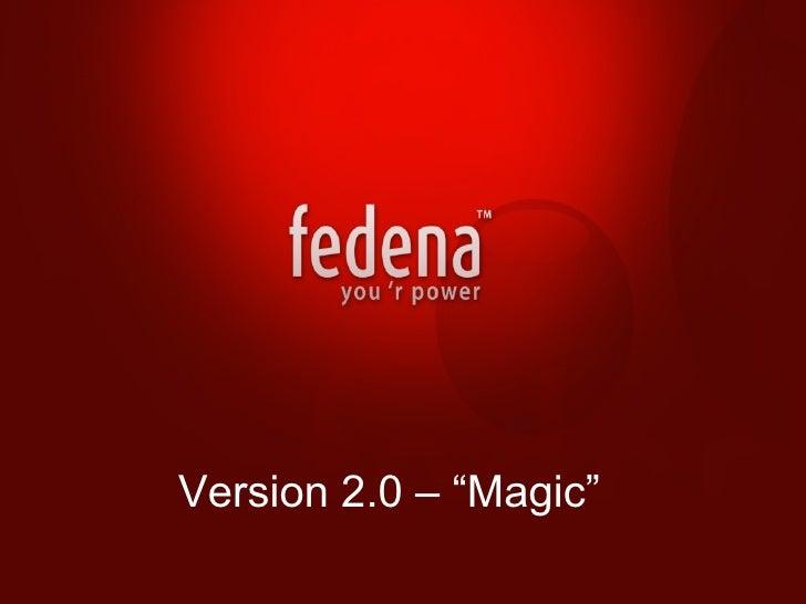 """Version 2.0 – """"Magic"""""""