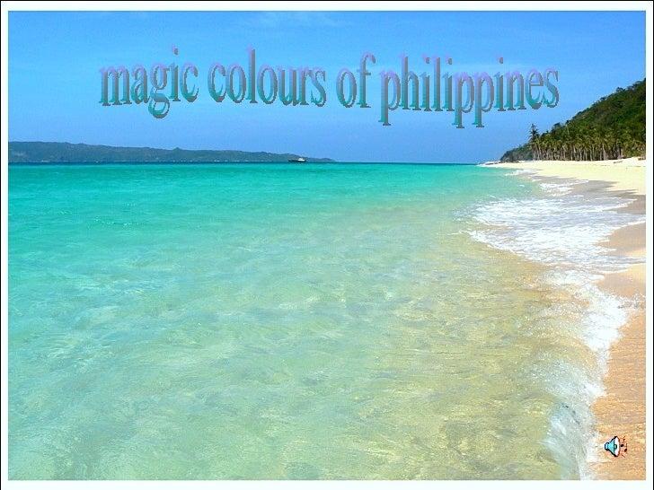 magic colours of philippines