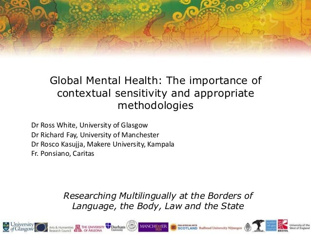 Researching Multilingually at the Borders of Language, the Body, Law and the State Global Mental Health: The importance of...