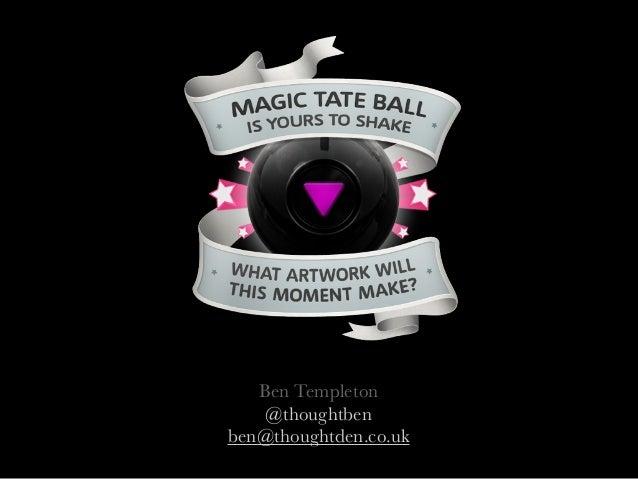 Ben Templeton@thoughtbenben@thoughtden.co.uk