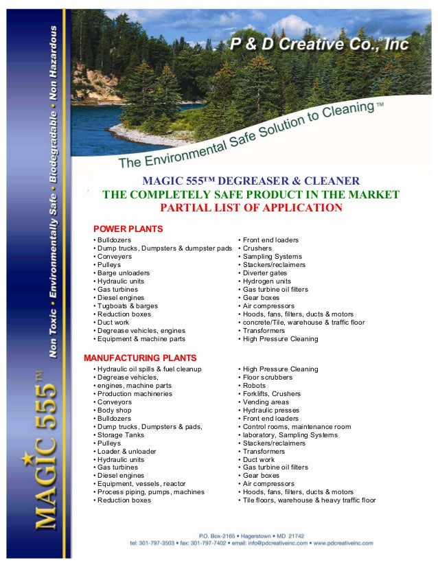 MAGIC 555™ DEGREASER & CLEANER THE COMPLETELY SAFE PRODUCT IN THE MARKET PARTIAL LIST OF APPLICATION POWER PLANTS • Bulldo...