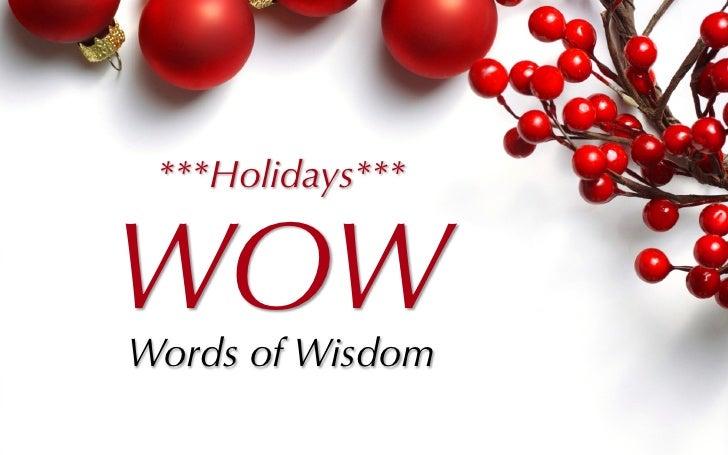 ***Holidays***WOWWords of Wisdom