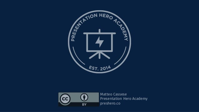 Matteo Cassese Presentation Hero Academy preshero.co
