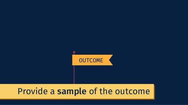 OUTCOMEProvide a sample of the outcome OUTCOME