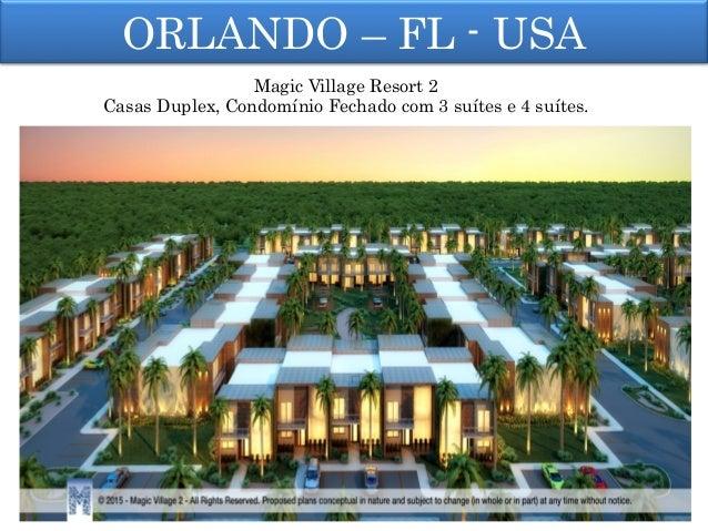 ORLANDO – FL - USA Magic Village Resort 2 Casas Duplex, Condomínio Fechado com 3 suítes e 4 suítes.