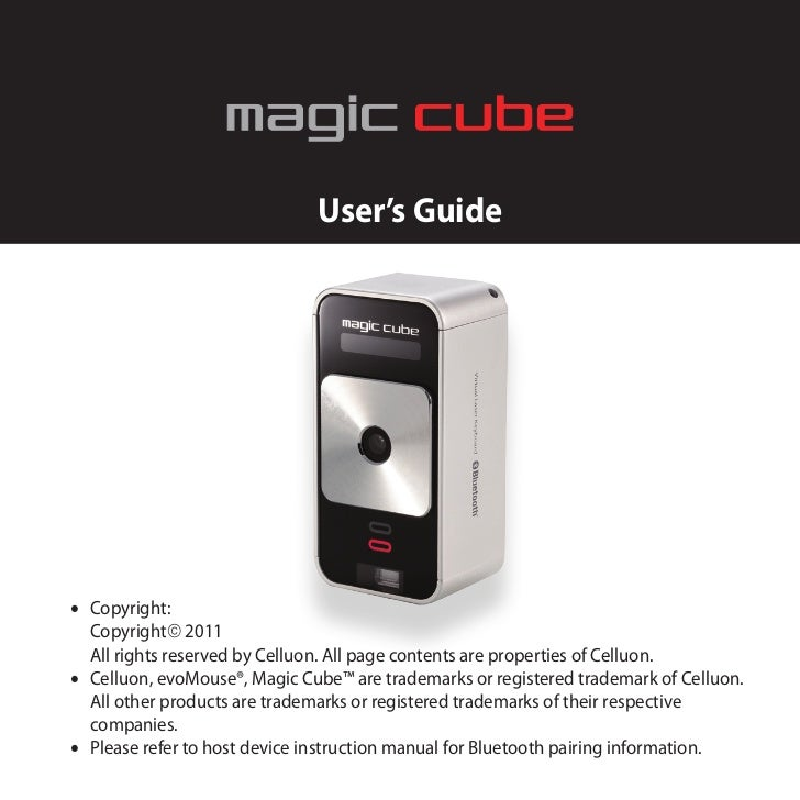 User's Guide• Copyright:  Copyright 2011  All rights reserved by Celluon. All page contents are properties of Celluon.• C...