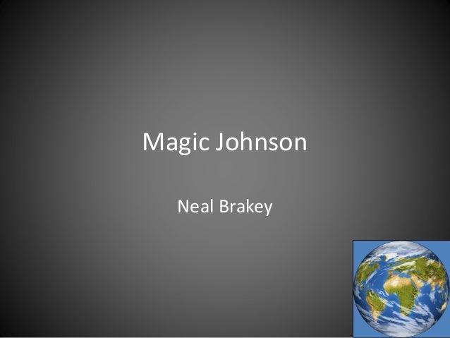 Magic Johnson Neal Brakey