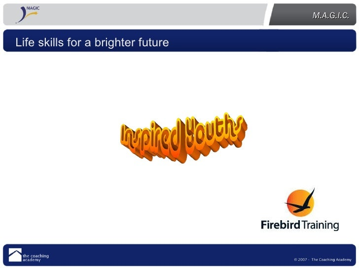 Life skills for a brighter future