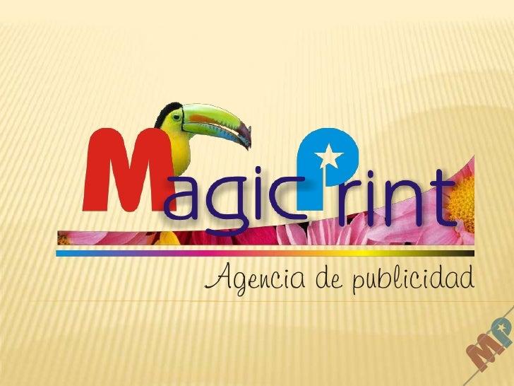 Magic print agencia de publicidad for Agencia de publicidad