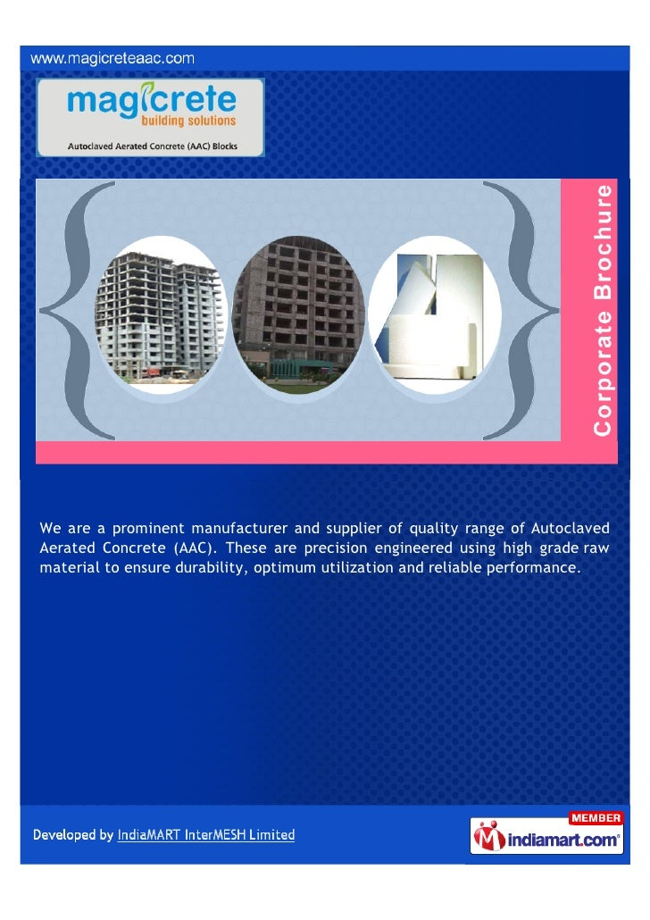 We are a prominent manufacturer and supplier of quality range of AutoclavedAerated Concrete (AAC). These are precision eng...